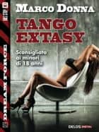 Tango extasy ebook by Marco Donna