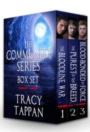 The Community Series Box Set, Books 1-3 ebook by Tracy Tappan