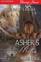 Asher's Mates ebook by Rennie Leigh