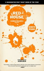 Red House ebook by Ken Wishnia,Alison Gaylin