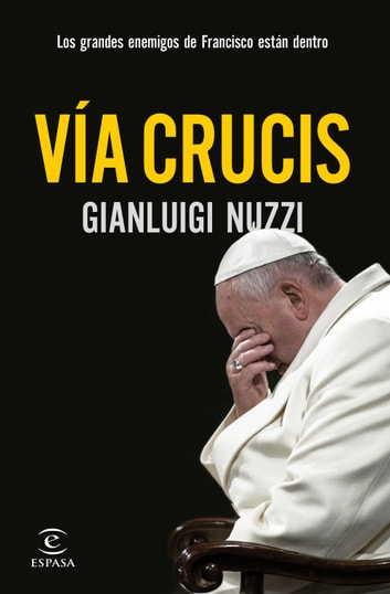 Via crucis ebook by Gianluigi Nuzzi