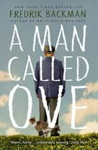 A Man Called Ove ebook by Fredrik Backman