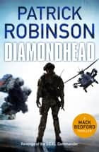 Diamondhead ebook by Patrick Robinson