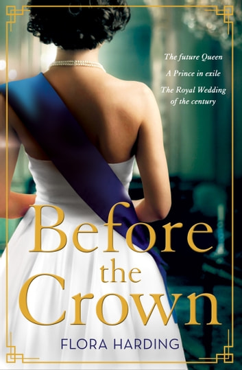 Before the Crown ebook by Flora Harding