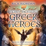 Percy Jackson's Greek Heroes audiobook by Rick Riordan