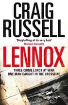 Lennox ebook by Craig Russell, Quercus
