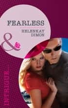 Fearless (Mills & Boon Intrigue) (Corcoran Team, Book 1) eBook by HelenKay Dimon