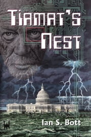 Tiamat's Nest ebook by Ian S. Bott