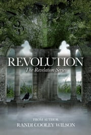 Revolution ebook by Randi Cooley Wilson