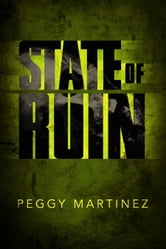 State of Ruin ebook by Peggy Martinez