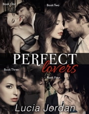 Perfect Lovers - Complete Series ekitaplar by Lucia Jordan
