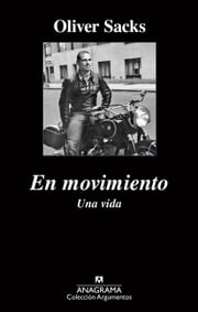 En movimiento. Una vida ebook by Oliver Sacks