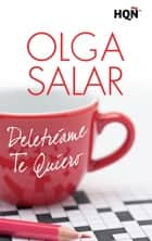 Deletréame Te quiero ebook by Olga Salar