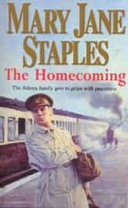 The Homecoming eBook by Mary Jane Staples