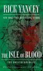 The Isle of Blood ebook by Rick Yancey