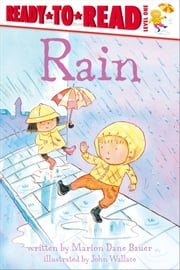 Rain - with audio recording ebook by Marion  Dane Bauer,John Wallace