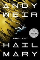 Project Hail Mary - A Novel ebook by Andy Weir