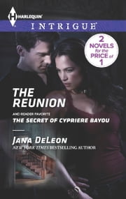 The Reunion - The Secret of Cypriere Bayou ebook by Jana DeLeon