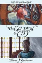 The Golden City ebook by