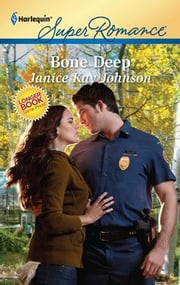 Bone Deep ebook by Janice Kay Johnson