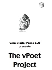 The vPoet Project: Collaborative Poetry from the Cloud ebook by Vera Digital Press LLC