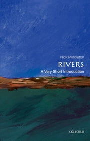 Rivers: A Very Short Introduction ebook by Nick Middleton