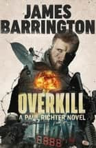 Overkill ebook by