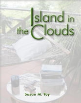 Island in the Clouds ebook by Susan M. Toy