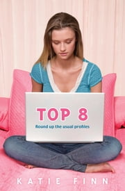 Top 8: Book 1 ebook by Katie Finn