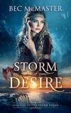 Storm of Desire ebook by Bec McMaster