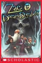 Zac and the Dream Stealers ebook by Ross MacKenzie