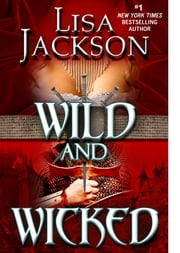 Wild and Wicked ebook by Lisa Jackson