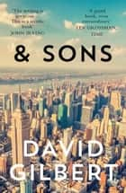 And Sons ebook by David Gilbert