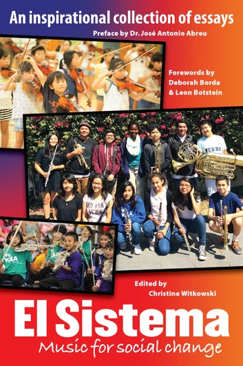 El Sistema: Music For Social Change ebook by Christine Witkowski