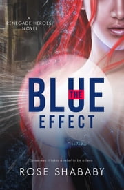 The Blue Effect ebook by Rose Shababy