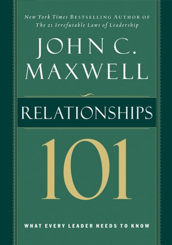 Relationships 101 ebook by John Maxwell
