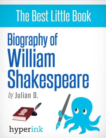 William Shakespeare: A Biography ebook by Julian  D.