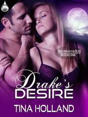 Drake's Desire ebook by Tina Holland