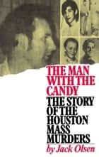The Man with Candy ebook by Jack Olsen