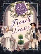 French Leave ebook by Sheri Cobb South