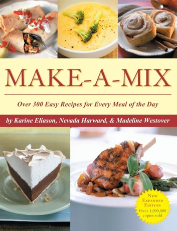 Make-A-Mix ebook by Karine Eliason,Nevada Harward,Madeline Westover