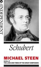 Schubert - The Great Composers ebook by
