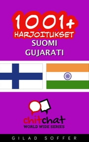 1001+ harjoitukset suomi - gujarati ebook by Gilad Soffer