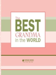 The Best Grandma in the World ebook by Howard Books