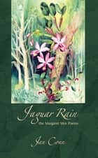 Jaguar Rain - The Margaret Mee Poems ebook by Jan Conn