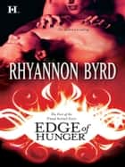 Edge of Hunger ebook by Rhyannon Byrd