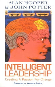 Intelligent Leadership ebook by Alan Hooper,Dr John Potter