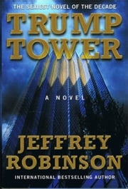 Trump Tower ebook by Jeffrey Robinson