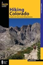 Hiking Colorado ebook by Maryann Gaug