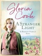 A Stranger Light ebook by Gloria Cook